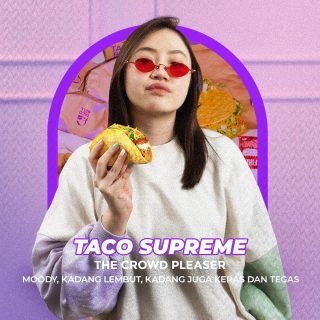 Taco Bell menu as people. 👫 Menu mana nih yang paling cocok? Let's tag yourself or your squad! 😎  #WaktunyaTacoBell #TacoBellIndonesia