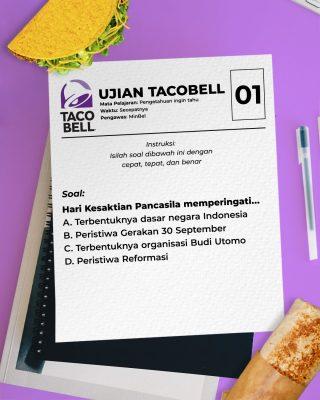 Selamat Hari Kesaktian Pancasila! 🇮🇩   Teruntuk kalian yang KTPnya tertulis sebagai warga negara Indonesia, wajib dapet 100 ya! Anggep aja lagi ujian PKn jaman SD. 🤔  #HariKesaktianPancasila #WaktunyaTacoBell #TacoBellIndonesia